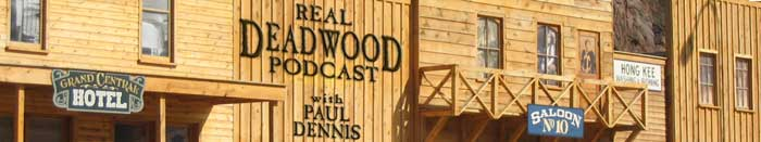 The Real Deadwood Podcast for fans of HBO Deadwood